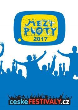 MEZI PLOTY 2017 - ceskefestivaly.cz