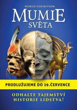 MUMIE SVĚTA - aaadeti.cz