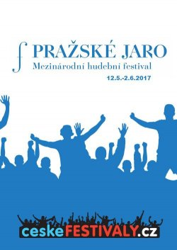 PRAŽSKÉ JARO 2017 - ceskefestivaly.cz