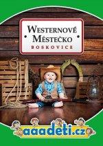 WESTERNOVÉ MĚSTEČKO  - aaadeti.cz